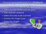 scanning method for flatbed scanners