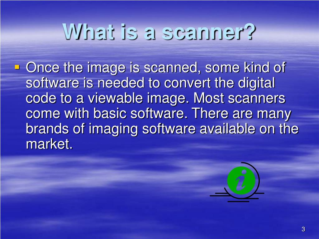 What is a scanner?