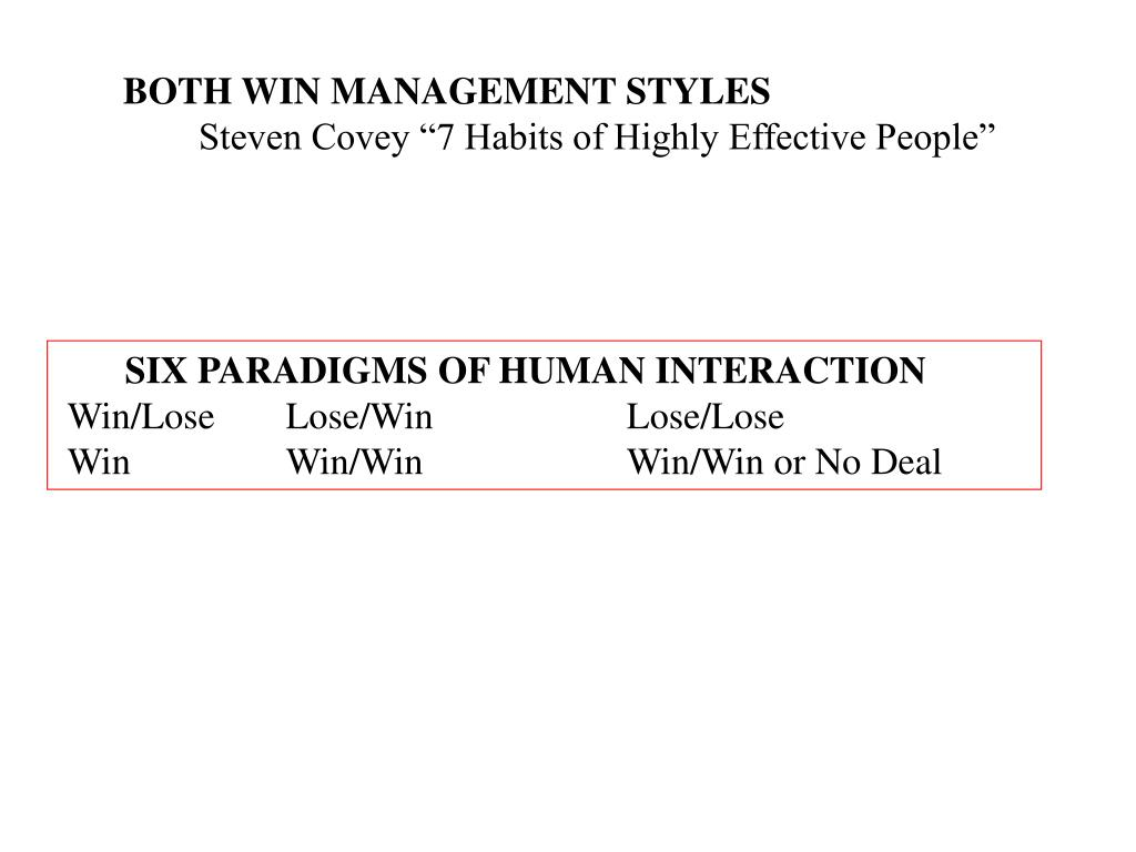 BOTH WIN MANAGEMENT STYLES