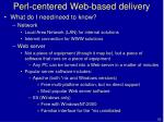 perl centered web based delivery