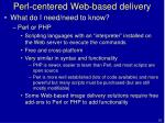 perl centered web based delivery51