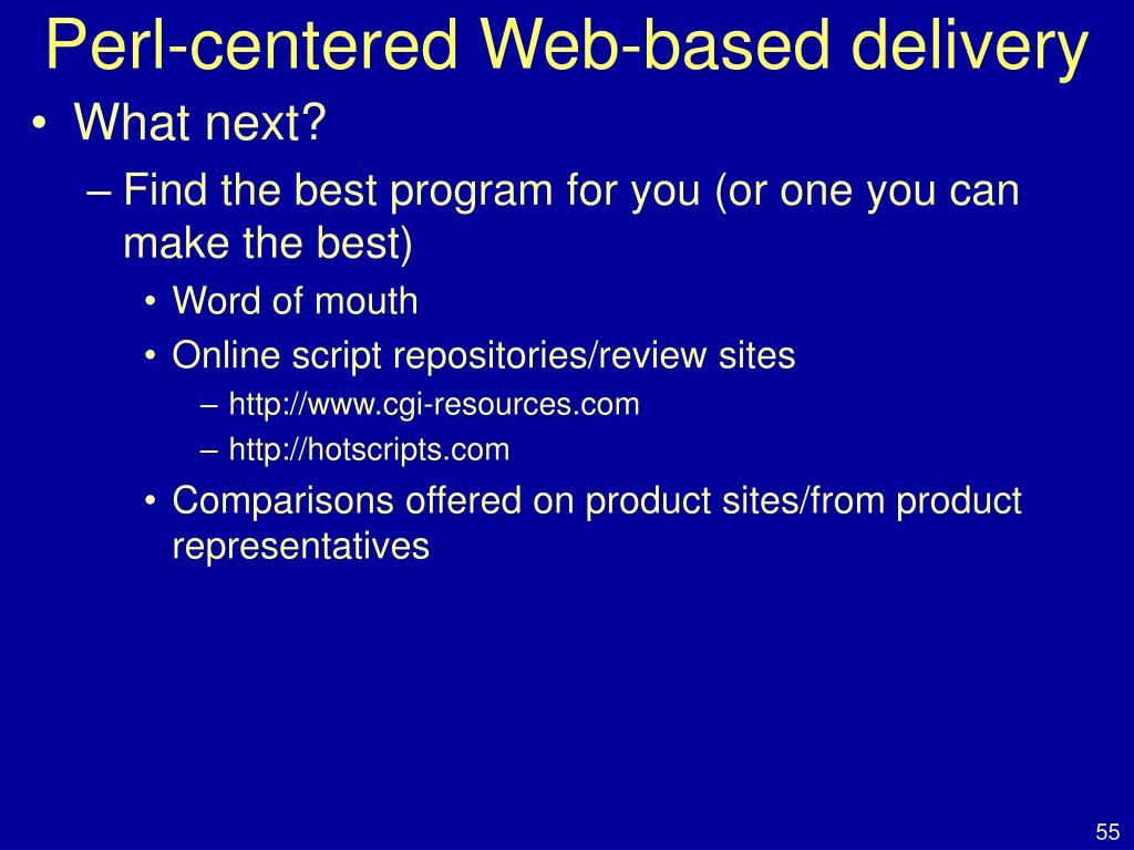 Perl-centered Web-based delivery