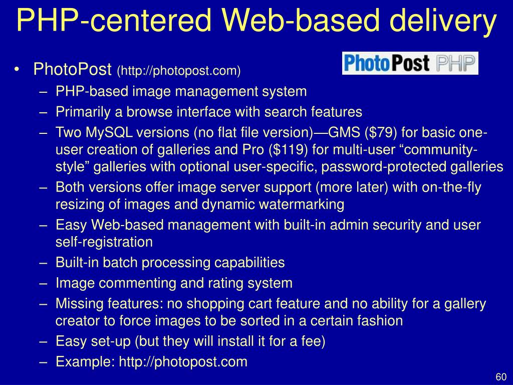 PHP-centered Web-based delivery