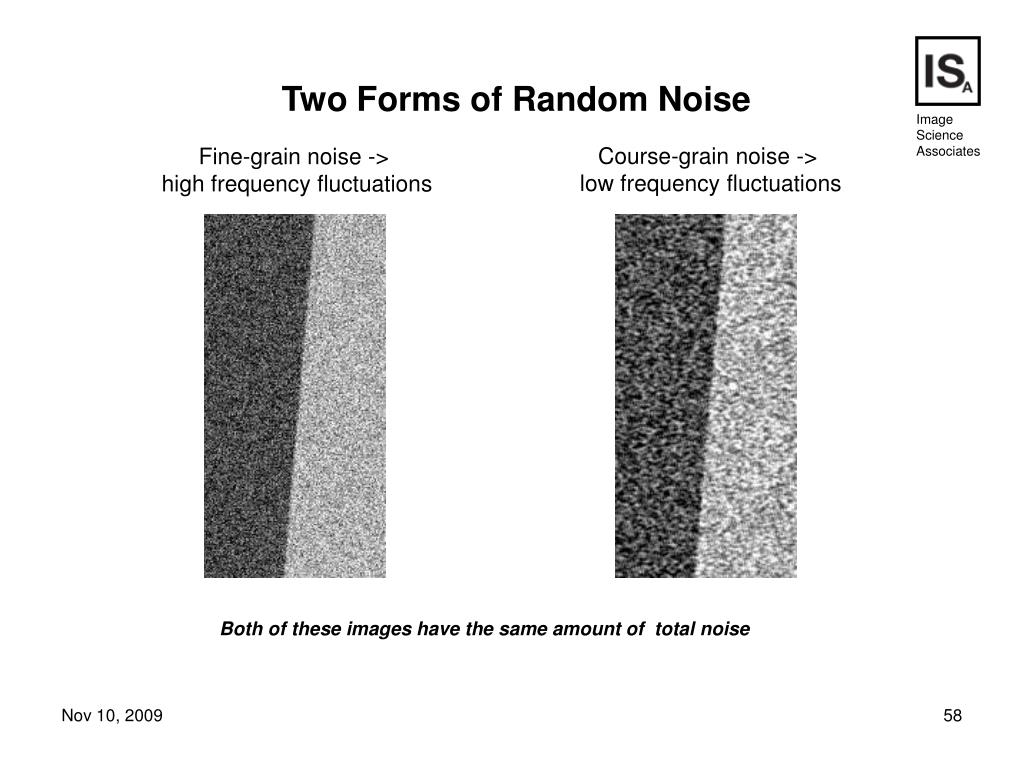 Course-grain noise ->