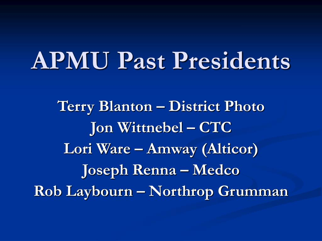 APMU Past Presidents