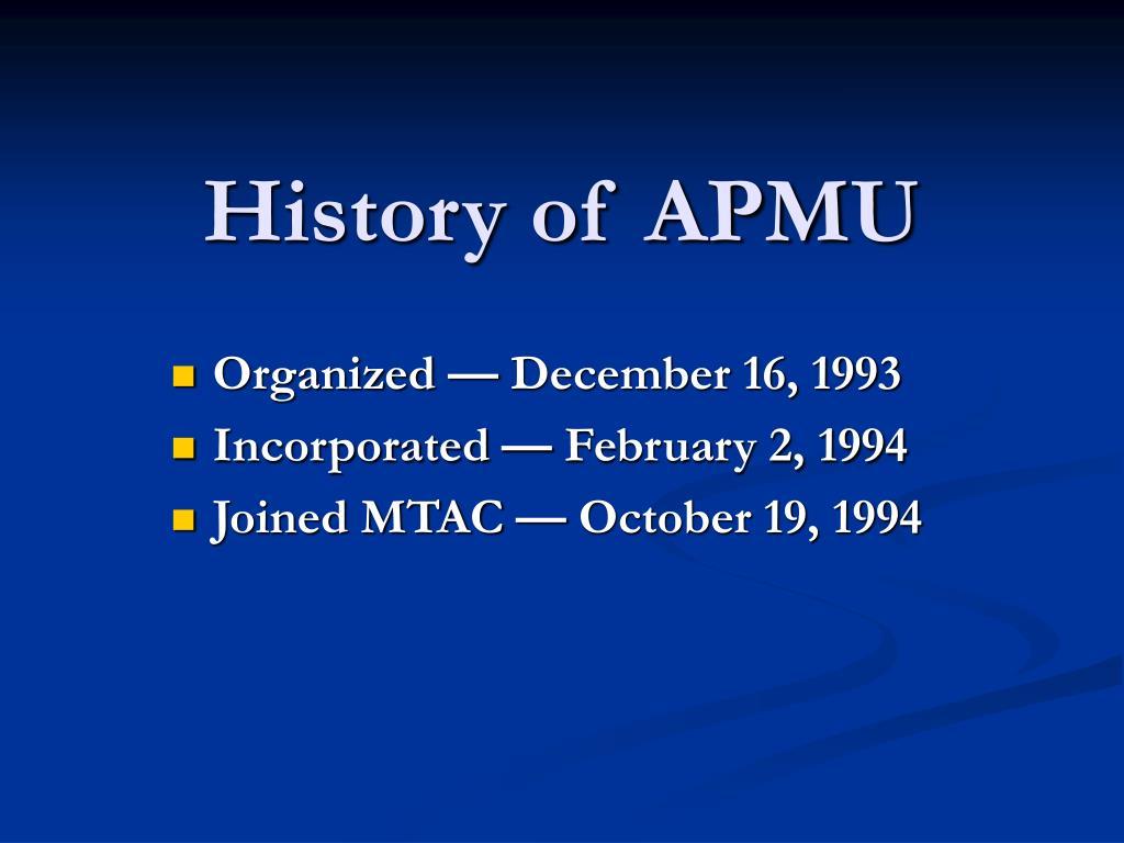 History of APMU