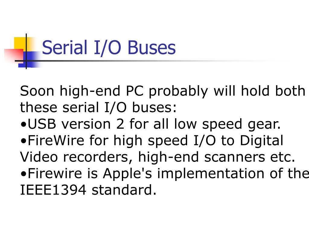 Serial I/O Buses