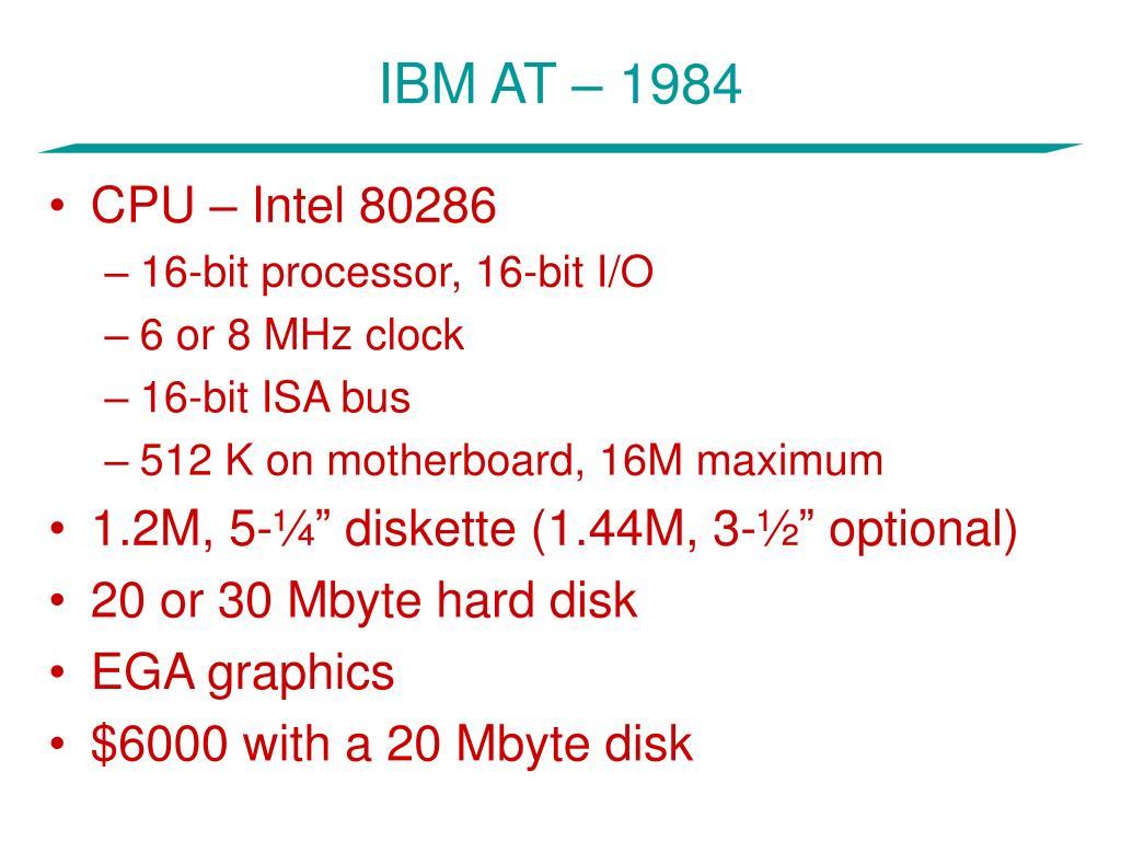 IBM AT – 1984