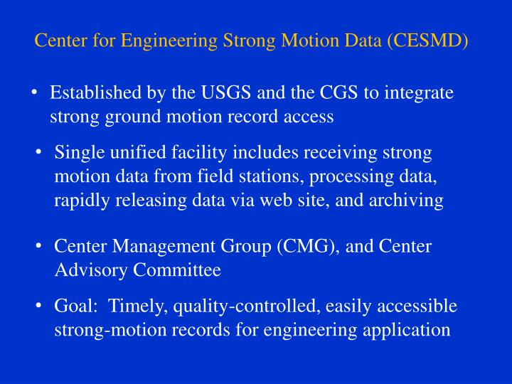 Center for engineering strong motion data cesmd2