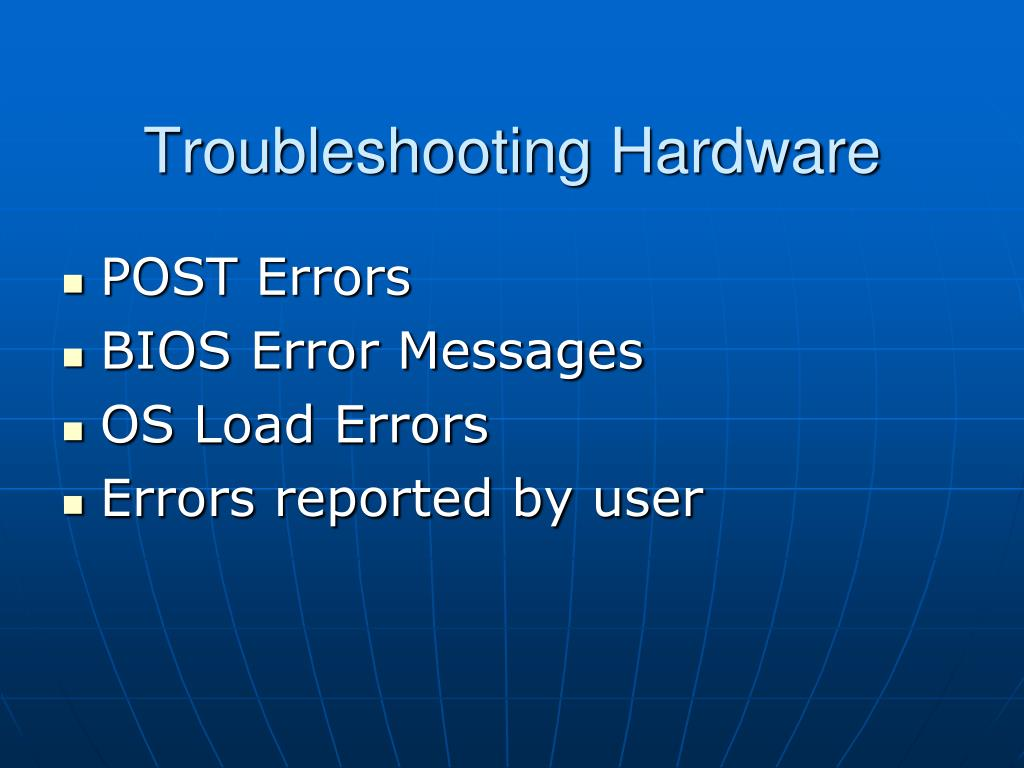 Troubleshooting Hardware