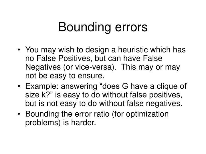 Bounding errors