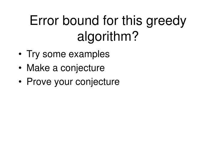 Error bound for this greedy algorithm?