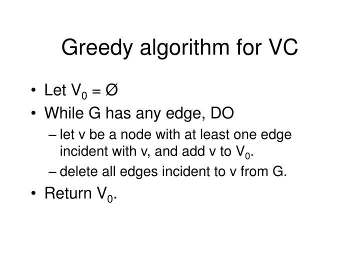 Greedy algorithm for VC