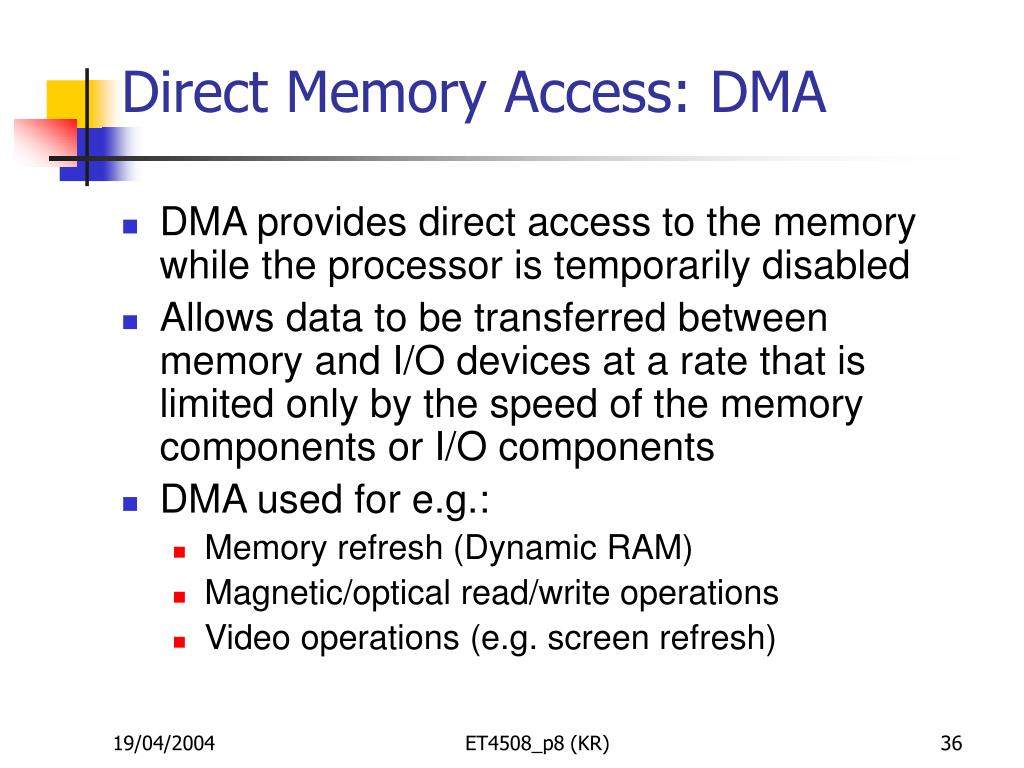 Direct Memory Access: DMA
