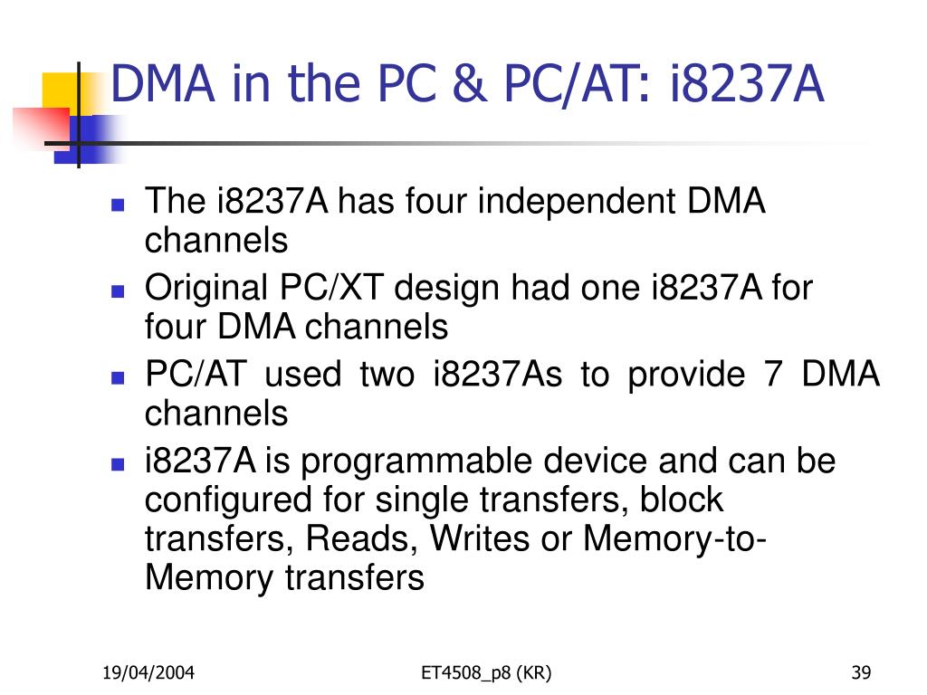 DMA in the PC & PC/AT: i8237A