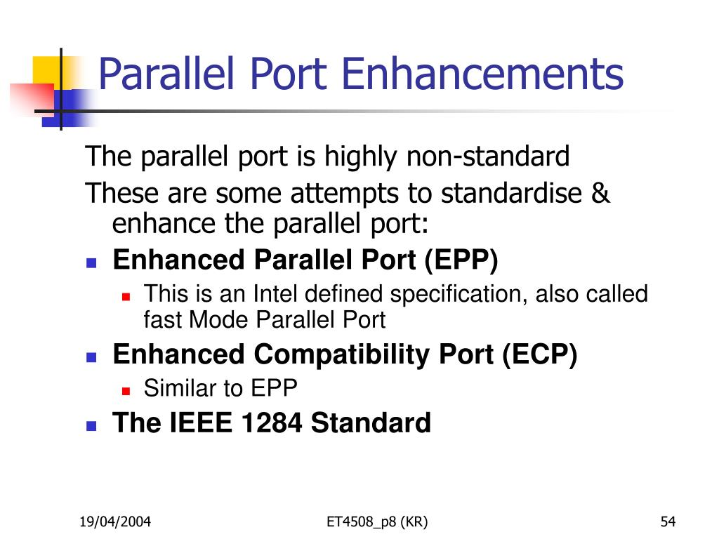 Parallel Port Enhancements