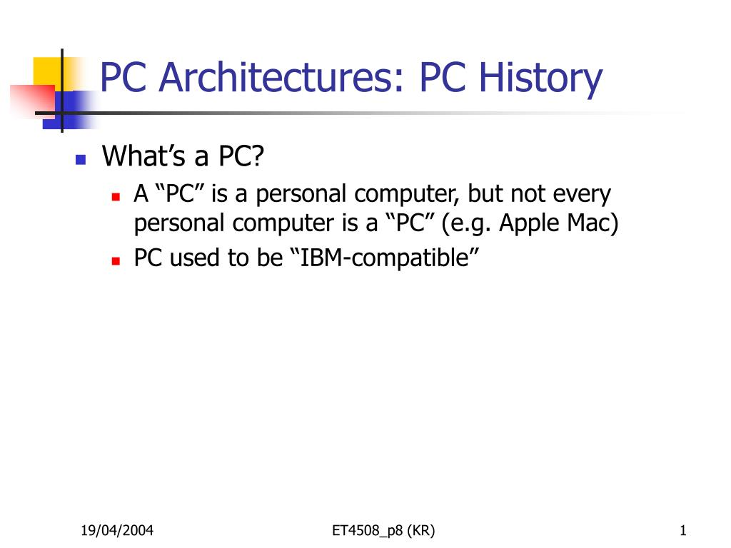PC Architectures: PC History