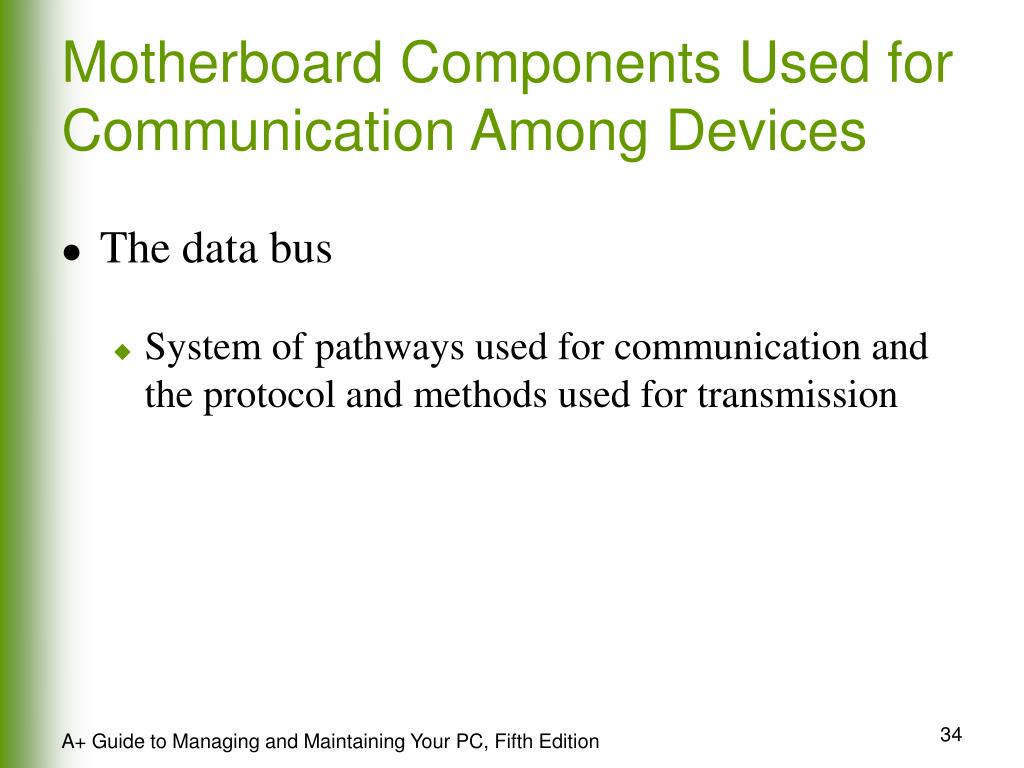 Motherboard Components Used for Communication Among Devices