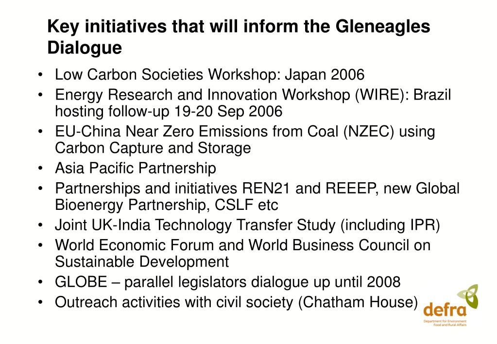 Key initiatives that will inform the Gleneagles Dialogue