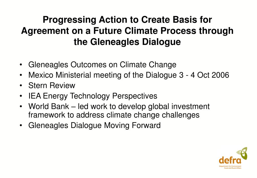 Progressing Action to Create Basis for Agreement on a Future Climate Process through the Gleneagles Dialogue
