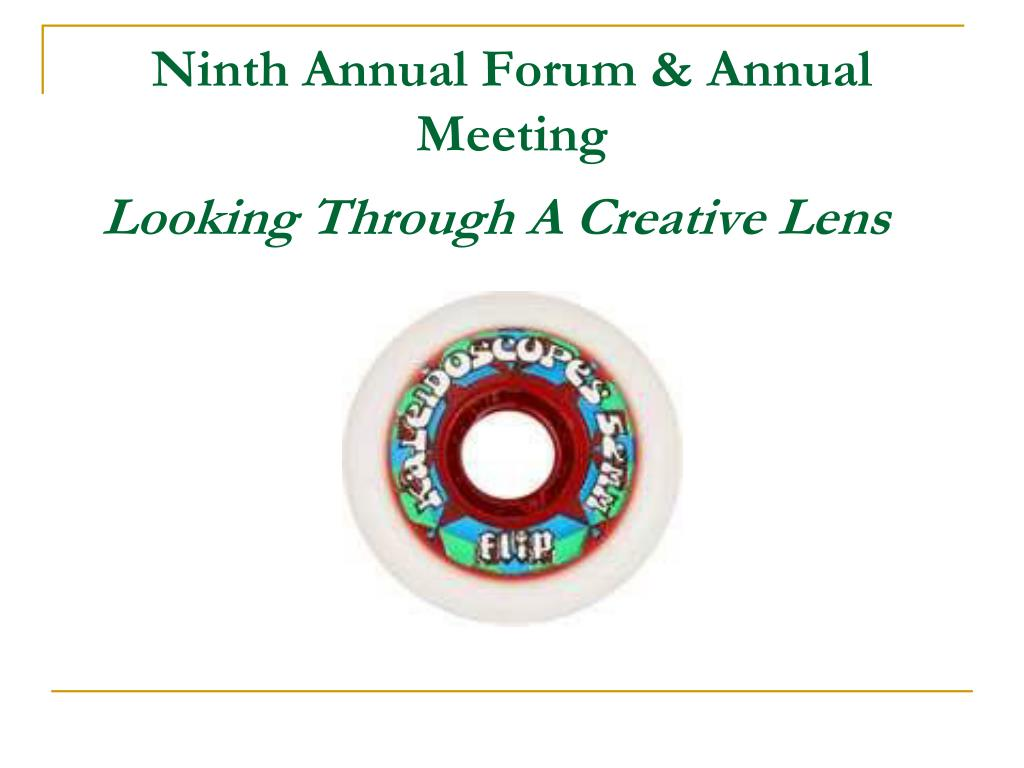 Ninth Annual Forum & Annual Meeting