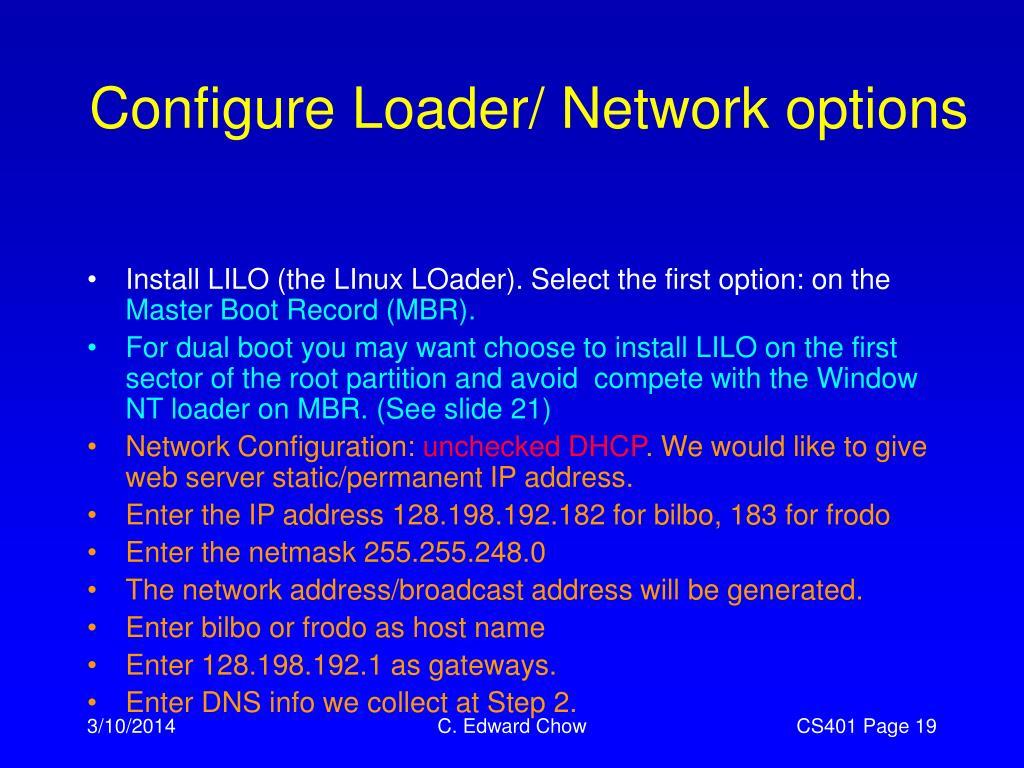 Configure Loader/ Network options