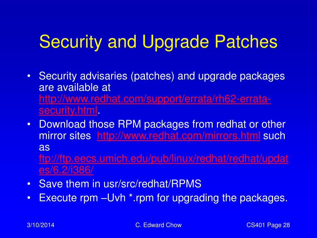 Security and Upgrade Patches