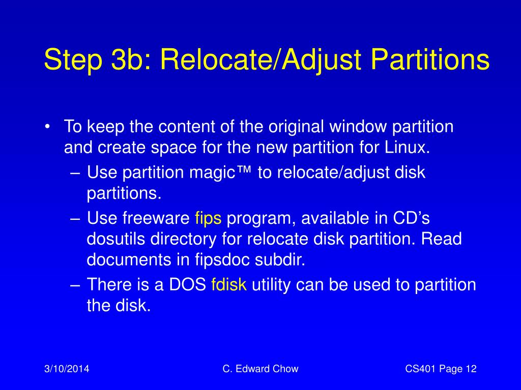 Step 3b: Relocate/Adjust Partitions