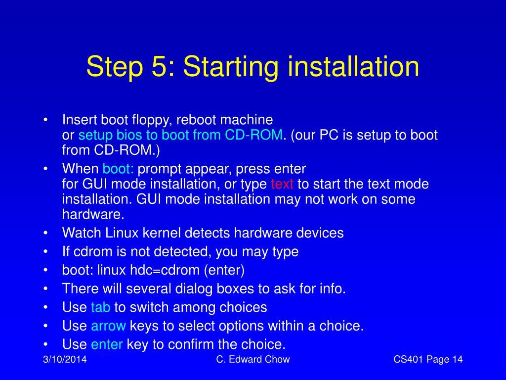 Step 5: Starting installation