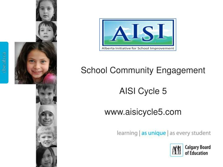 School community engagement aisi cycle 5 www aisicycle5 com
