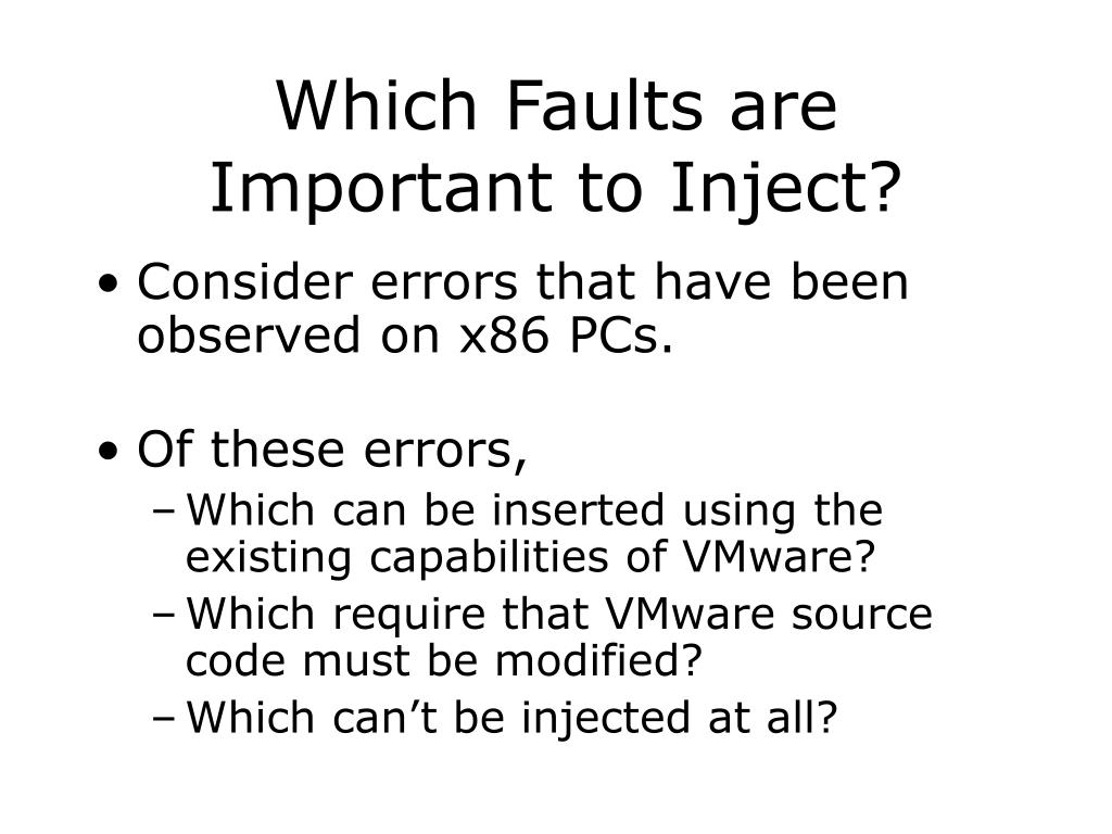Which Faults are Important to Inject?