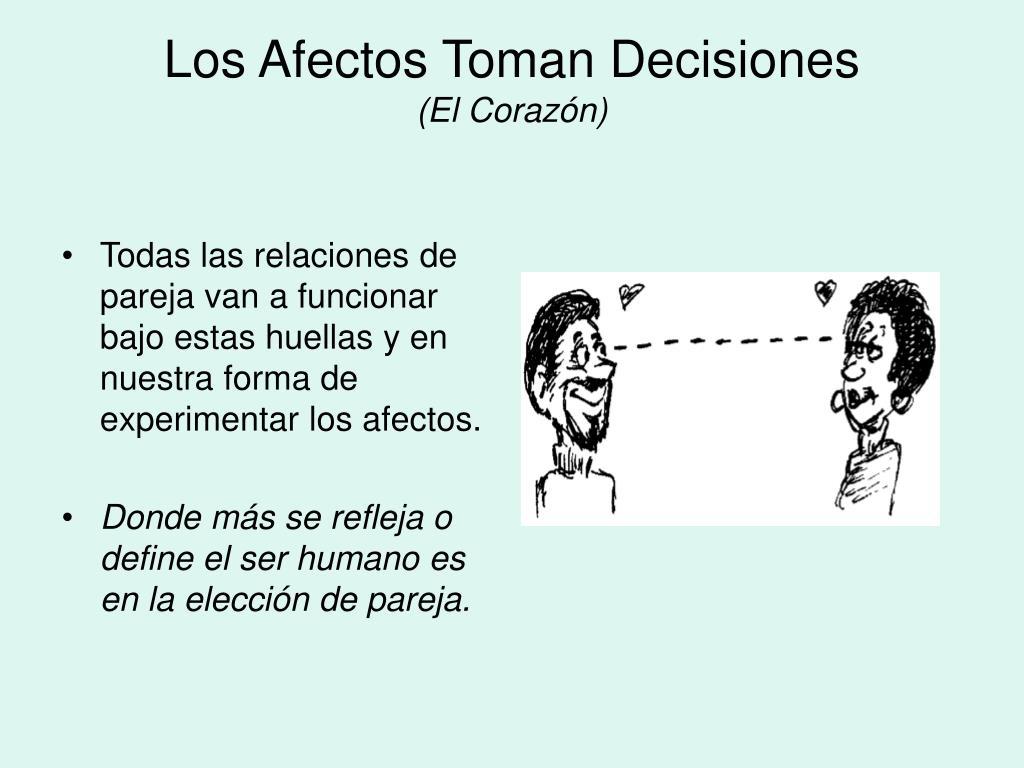 Los Afectos Toman Decisiones