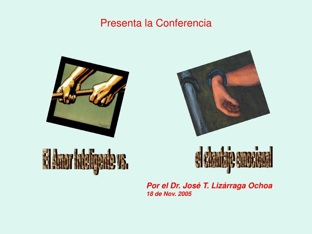 Presenta la Conferencia