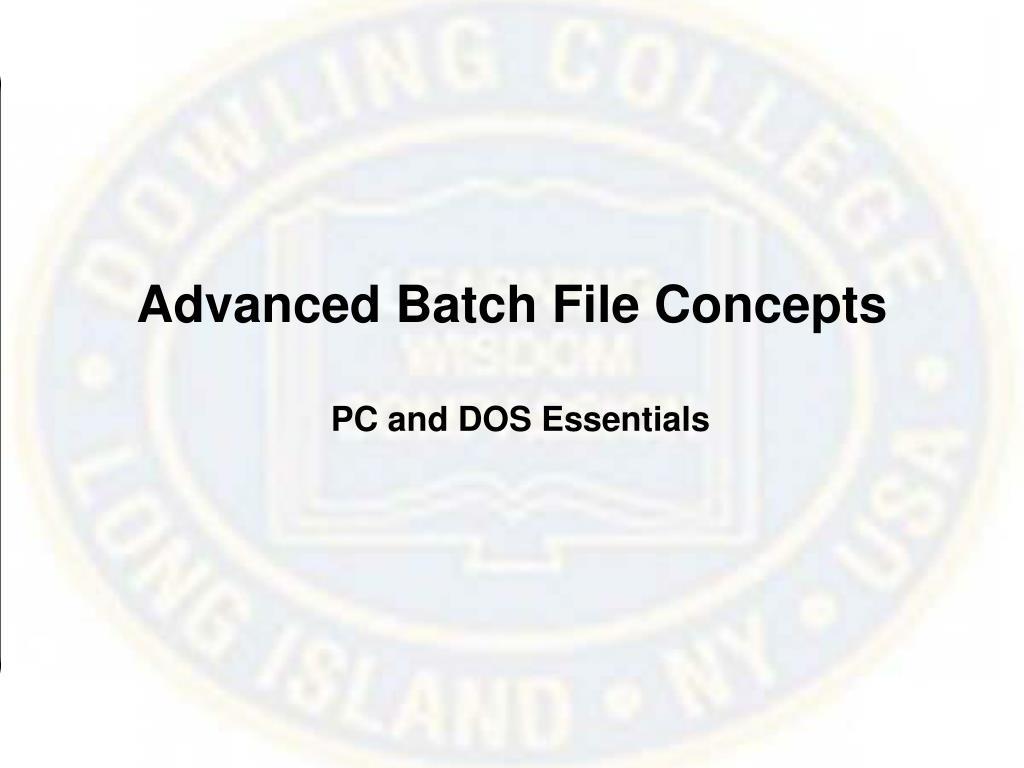 Advanced Batch File Concepts