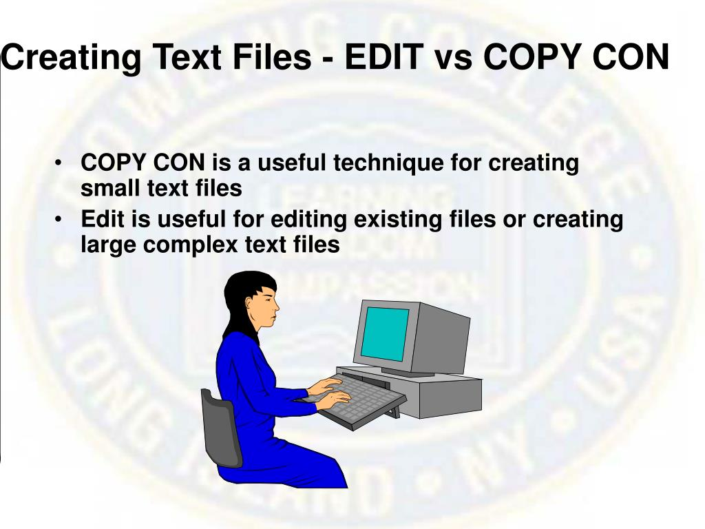Creating Text Files - EDIT vs COPY CON