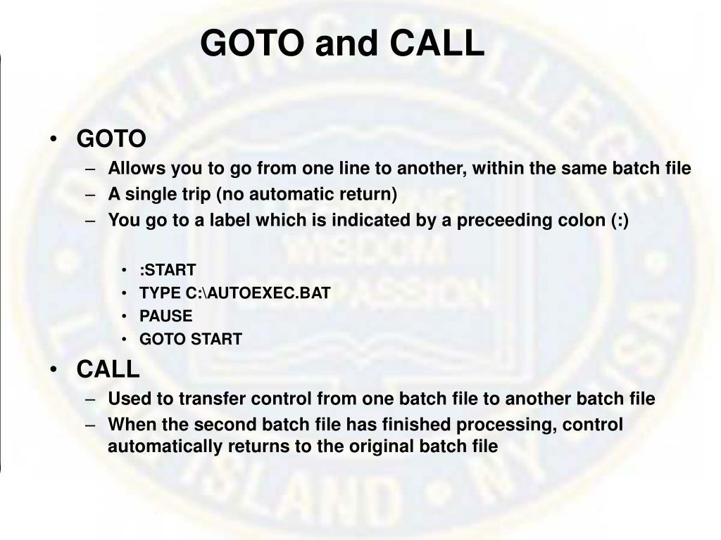 GOTO and CALL