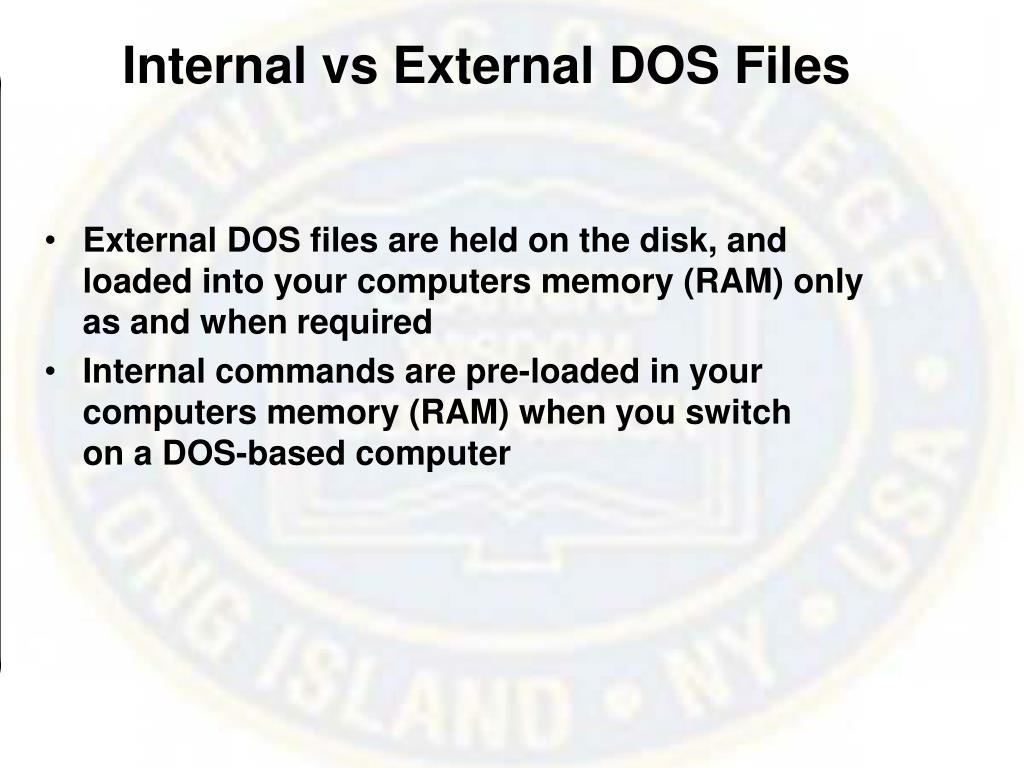 Internal vs External DOS Files