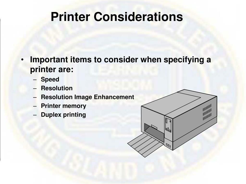 Printer Considerations