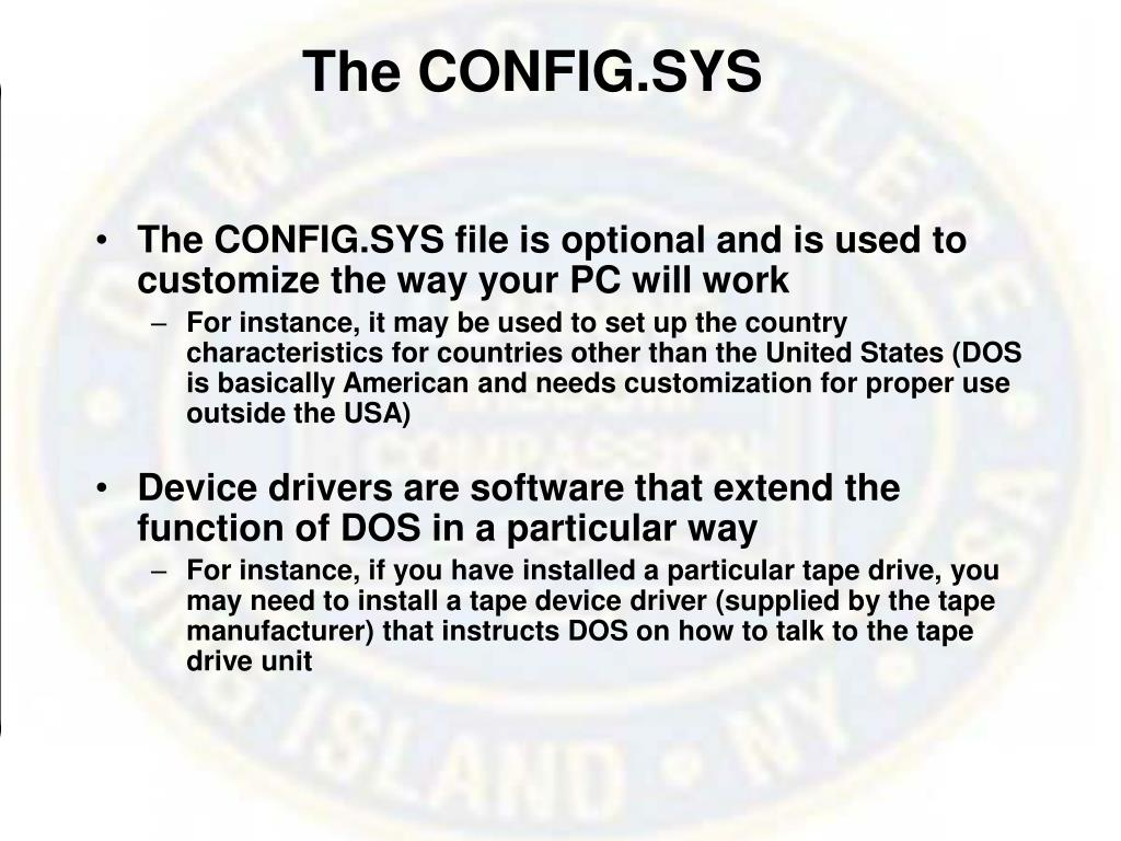 The CONFIG.SYS