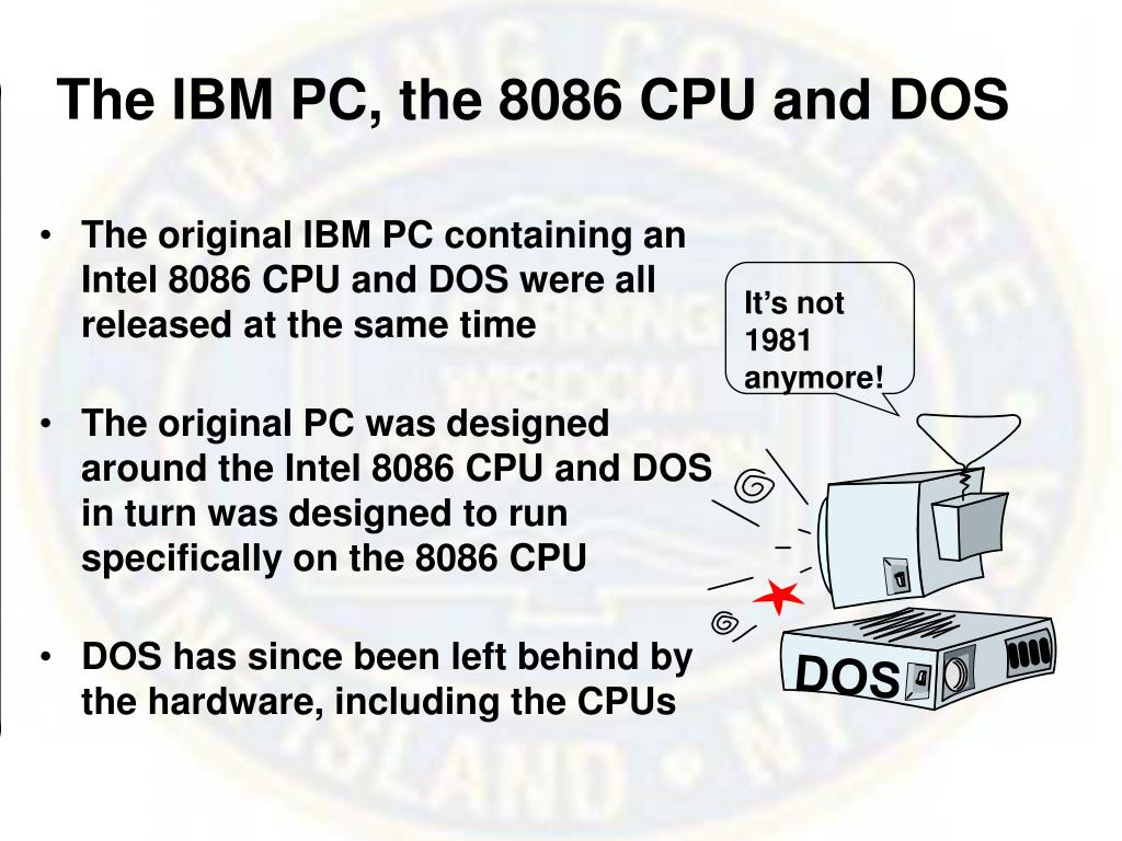 The IBM PC, the 8086 CPU and DOS