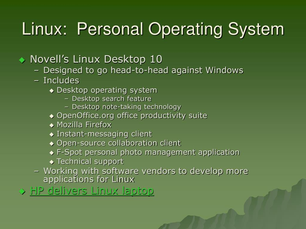 Linux:  Personal Operating System