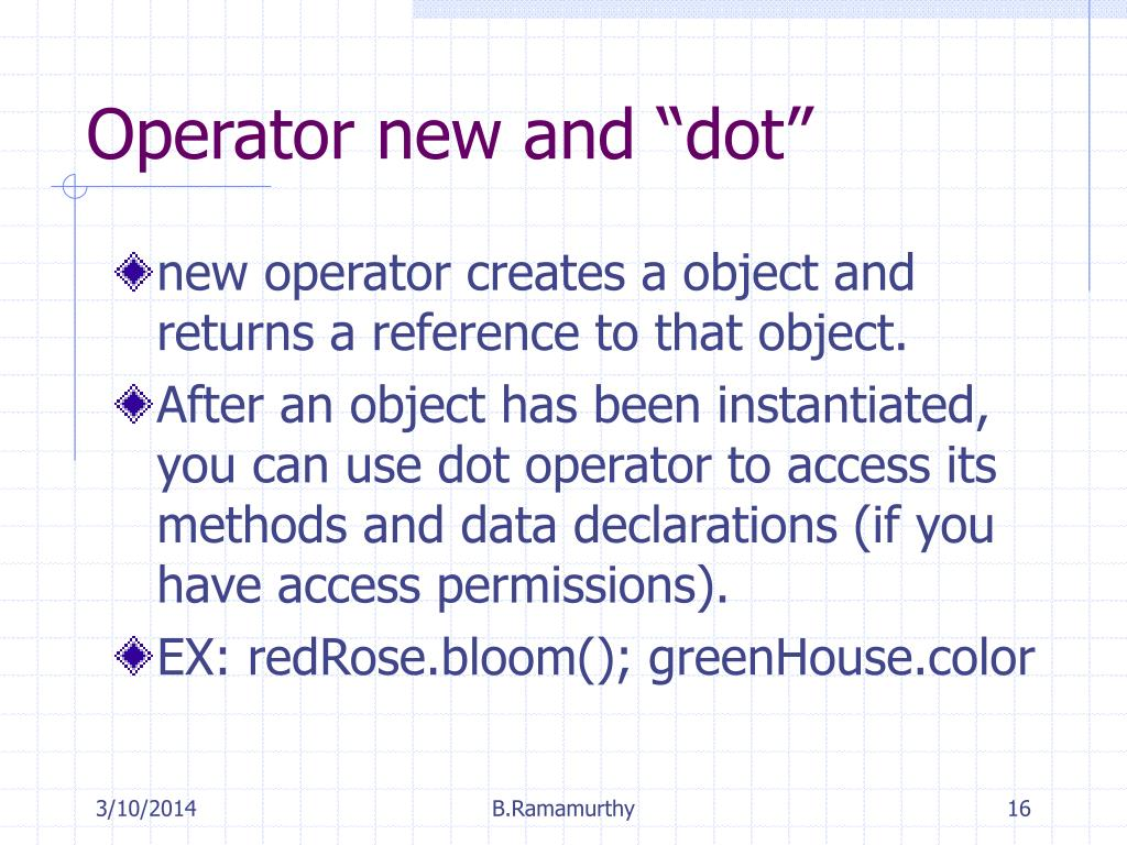 "Operator new and ""dot"""