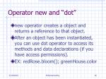 operator new and dot