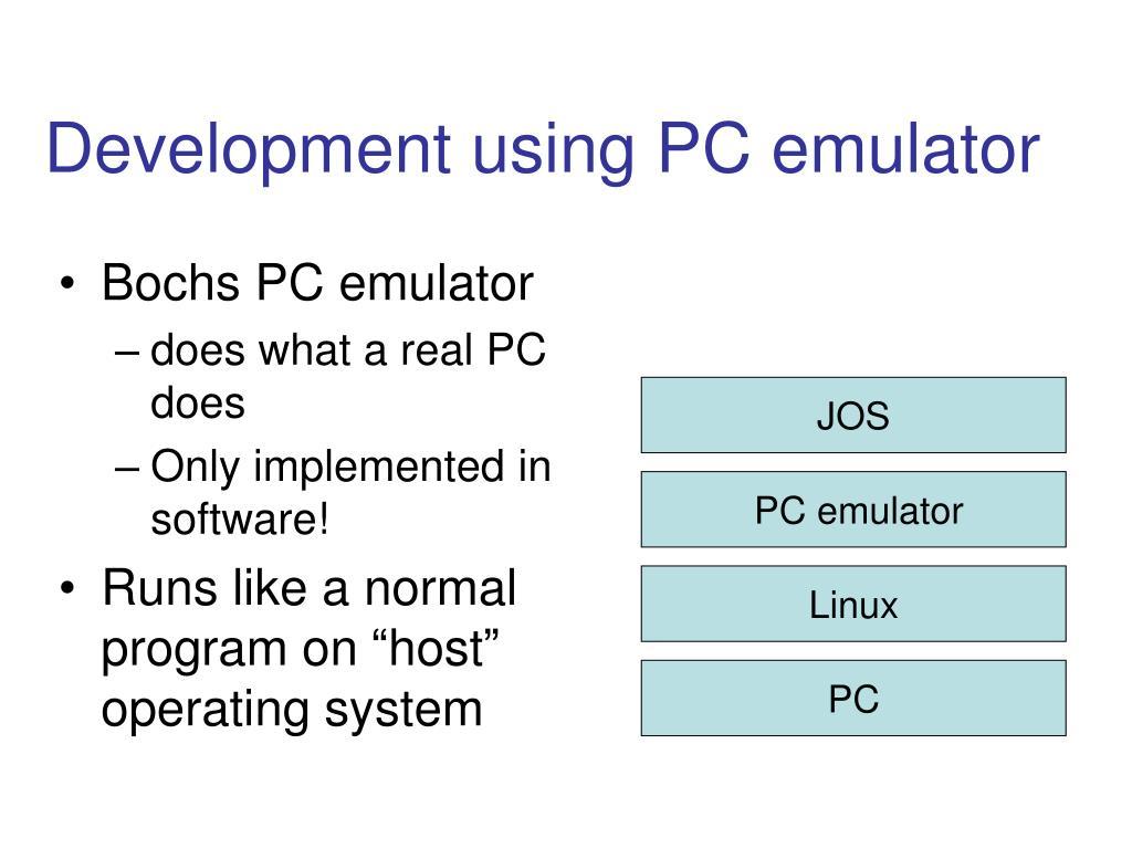 Development using PC emulator