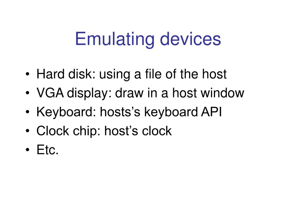Emulating devices