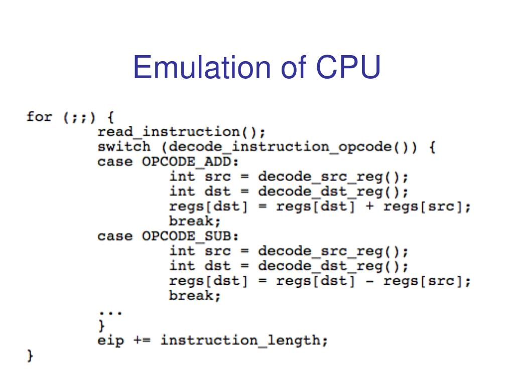 Emulation of CPU