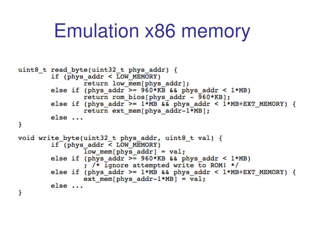 Emulation x86 memory