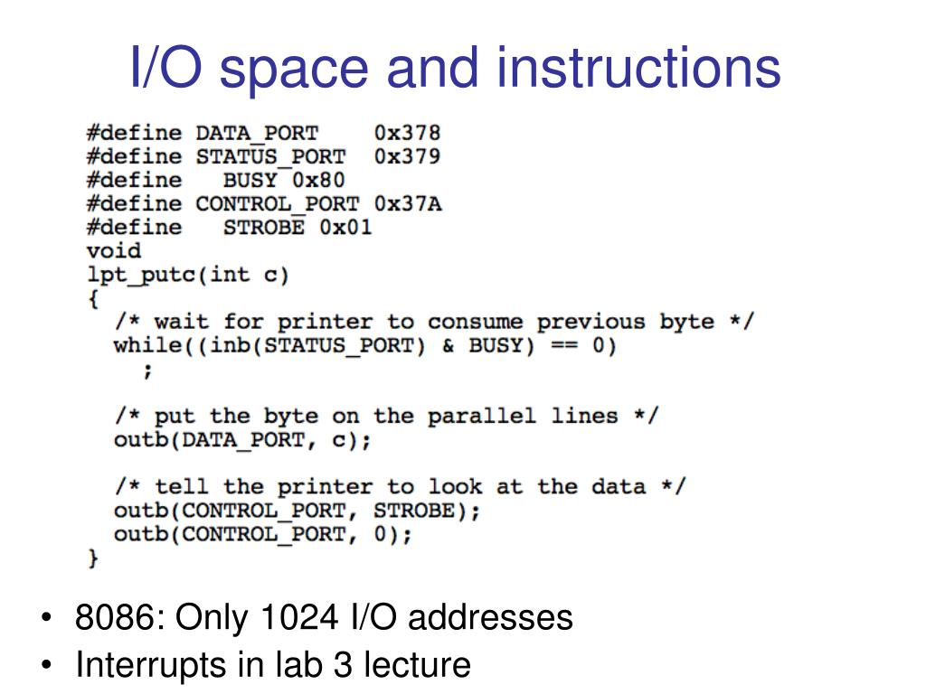I/O space and instructions