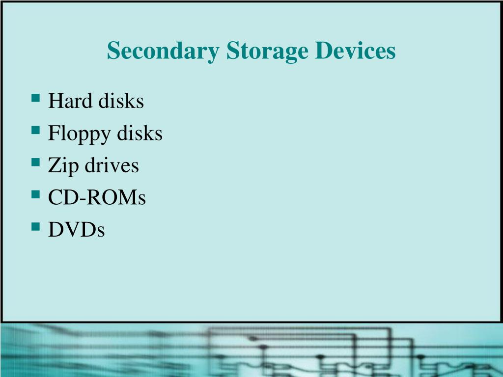 Secondary Storage Devices