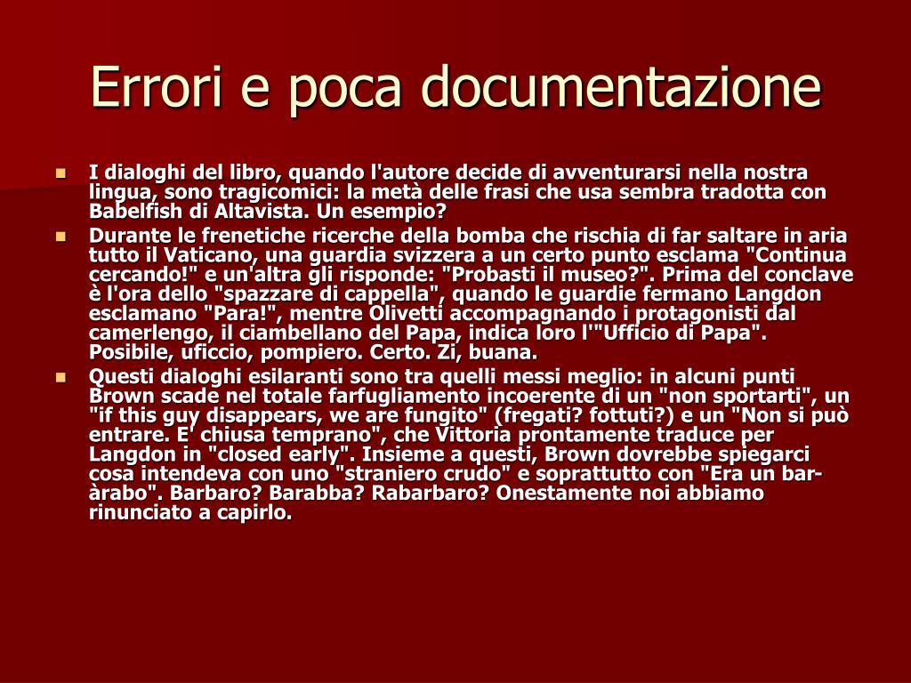 Errori e poca documentazione